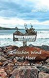 Zwischen Wind und Meer: Eine Reise durch England und Schottland
