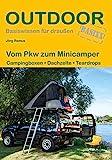 Vom Pkw zum Minicamper: Campingboxen · Dachzelte · Teardrops (Outdoor Basiswissen)