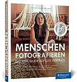 Menschen fotografieren: Inspirierende Projekte für Ihre Porträtfotografie –...
