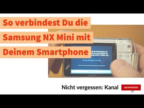 Fotografie: So verbindest Du die Samsung NX Mini mit Deinem Smartphone