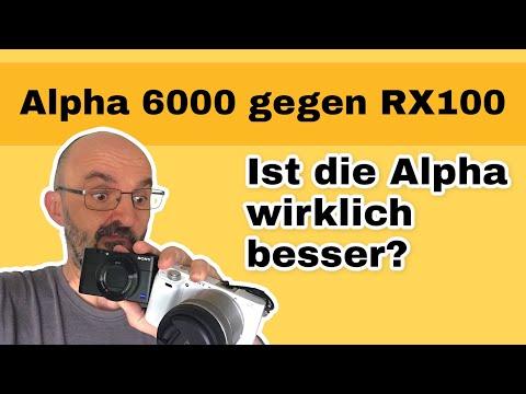 Sony Alpha 6000 gegen RX100 V [Vergleich]