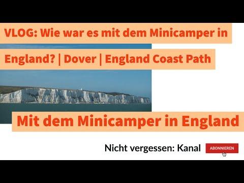 Minicamper | Reisebericht England | Dover | England Coast Path