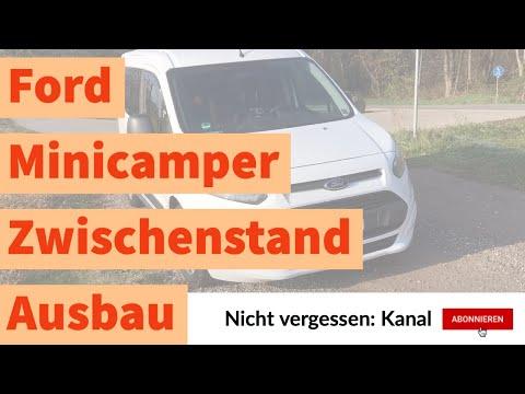 Mini Camper Ausbau: So sieht mein Ford Tourneo Connect Mini Camper aus | Zwischenstand
