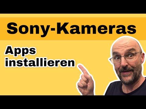 So installierst Du Apps auf Sony Kameras