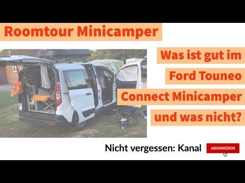 Minicamper Roomtour | Was ist gut im Ford Touneo Connect Minicamper und was nicht?
