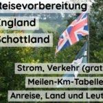 Reise Grossbritannien – [Tipps für England / Schottland]