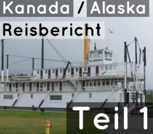 reisebericht-kanada-alaska-teil1