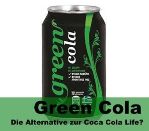 Green Cola Die Alternative Zur Coca Cola Life Lars Schlagetercom