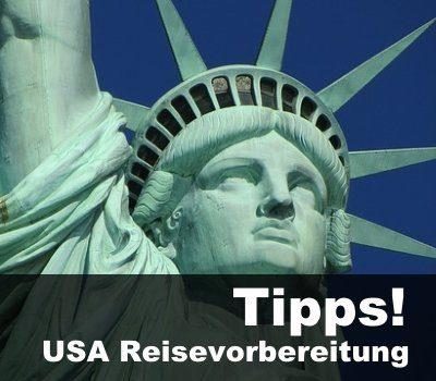 usa-reisevorbereitung-tipps