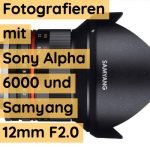 Samyang 12mm Test