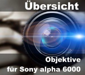 uebersicht-objektive-sony-alpha-6000