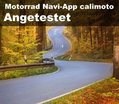 Angetestet | Motorrad Navi-App calimoto