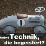 (Auto-)Technik, die begeistert?
