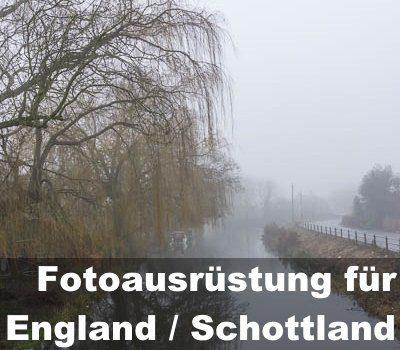 england-schottland-fotoausruestung