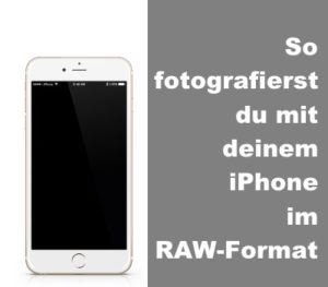 ipad-raw-format-fotografieren