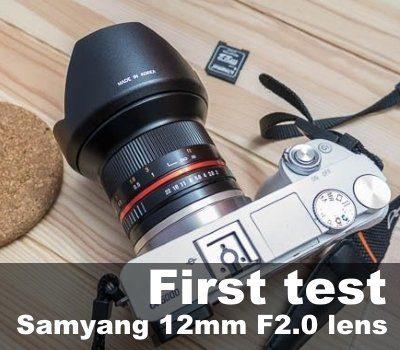 samyang-12mm-f2-first-test