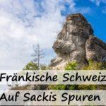 Fränkische Schweiz | Auf Sackis Spuren