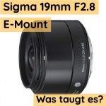 Wie ist das Sigma 19mm an der Sony Alpha 6000?
