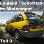 Wohnmobil Reisebericht 2018 | Mit dem Minicamper in Schottland | Teil 3
