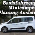 Mein Minicamper Teil 1: Fahrzeugvorstellung und Grobplanung