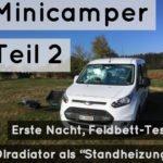 """Erste Testnacht mit Feldbett und Ölradiator als """"Standheizung"""" [Mein Minicamper Teil 2]"""