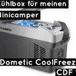 Die Kühlbox für den Minicamper: Dometic CoolFreeze CDF 11