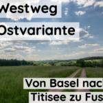 Westweg Ostvariante