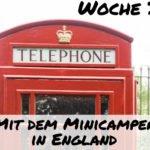 Wie war Woche 3 in England mit dem Minicamper?
