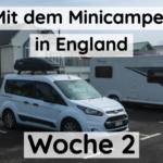Wie war Woche 2 in England mit dem Minicamper?