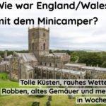 Wie war Woche 5 in England mit dem Minicamper?