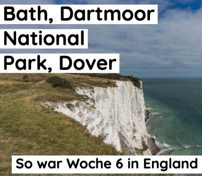 bath, dartmoor, dover - reisebericht england