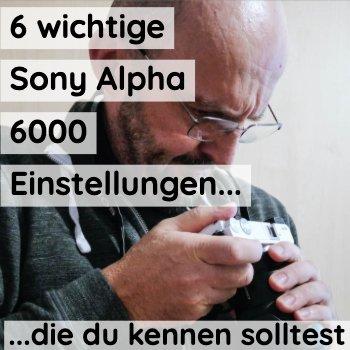 sony-alpha-einstellungen