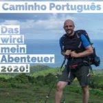 Caminho Português | Das wird mein Abenteuer 2020