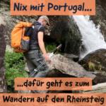 Warum es 2020 nun der Rheinsteig statt Caminho Português wird